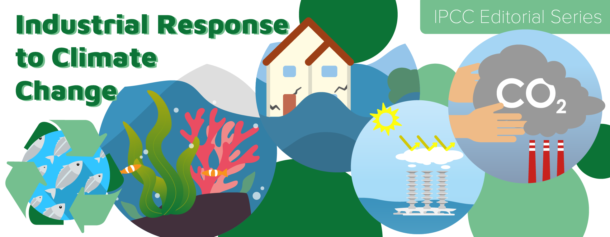 IPCC Editorial Series: Industrial Response to Climate Change