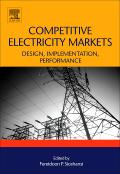 Competitive Electricity Markets: Design, Implementation, Performance - Elsevier