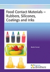 Food Contact Materials: Rubbers, Silicones, Coatings and Ink - iSmithers-Rapra
